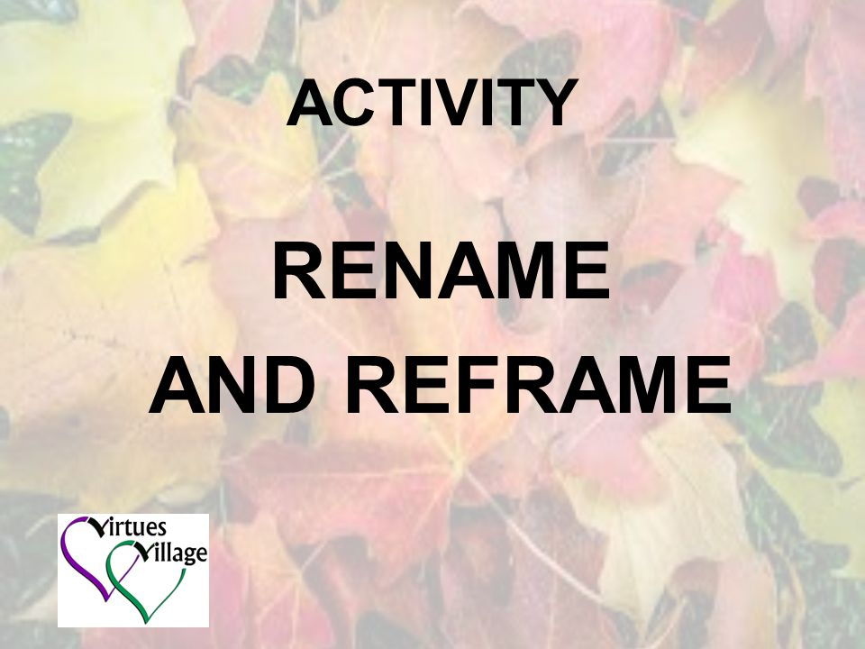 ACTIVITY RENAME AND REFRAME