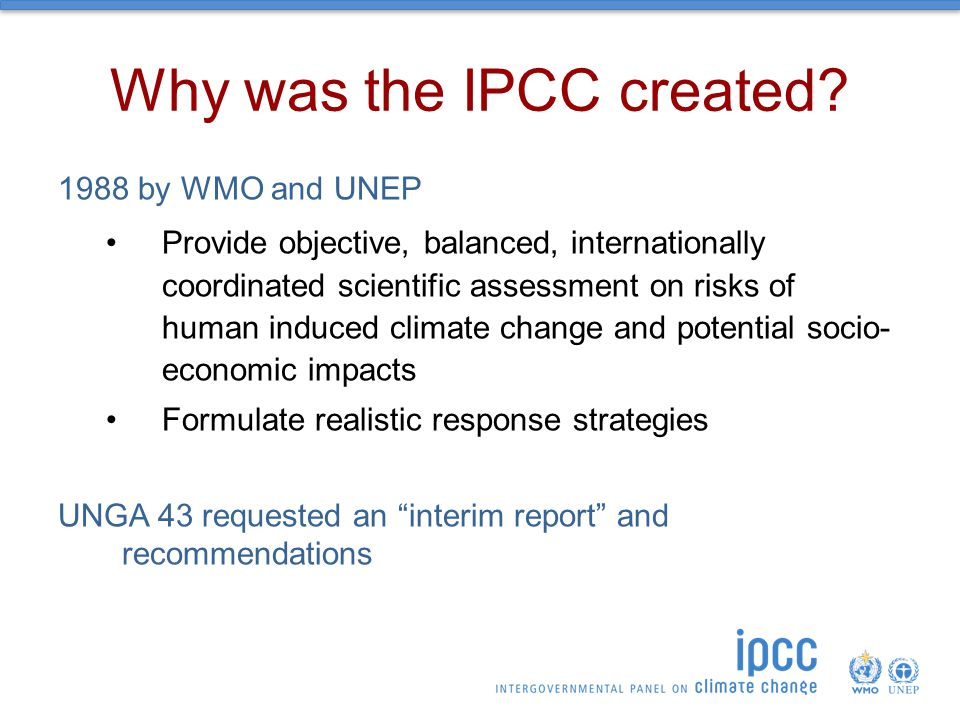 Why was the IPCC created.
