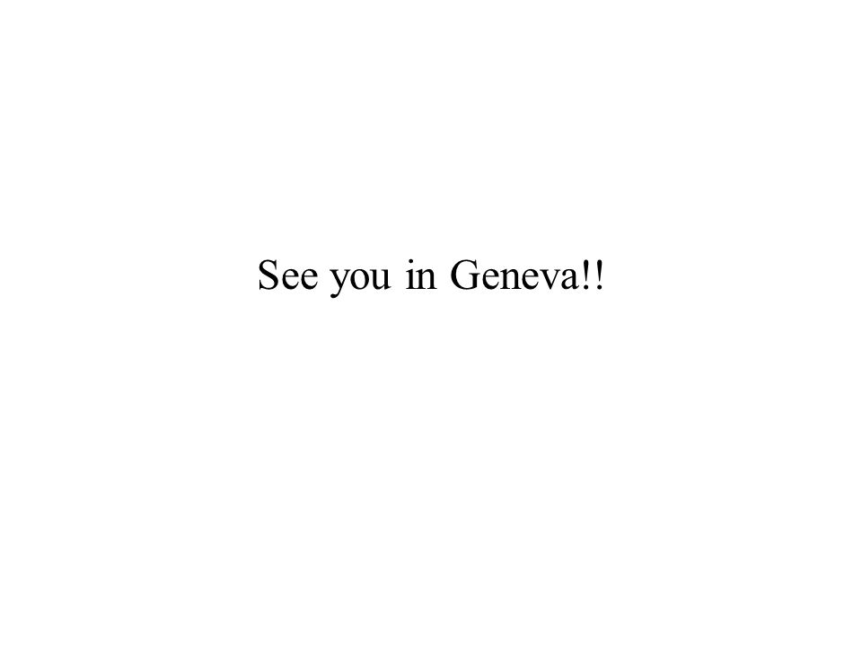 See you in Geneva!!