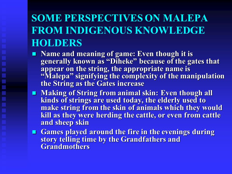 STRING FIGURE GAMES (MALEPA): HISTORY AND BACKGROUND The historical record of string figures in Africa dates back to almost 100 years The historical r