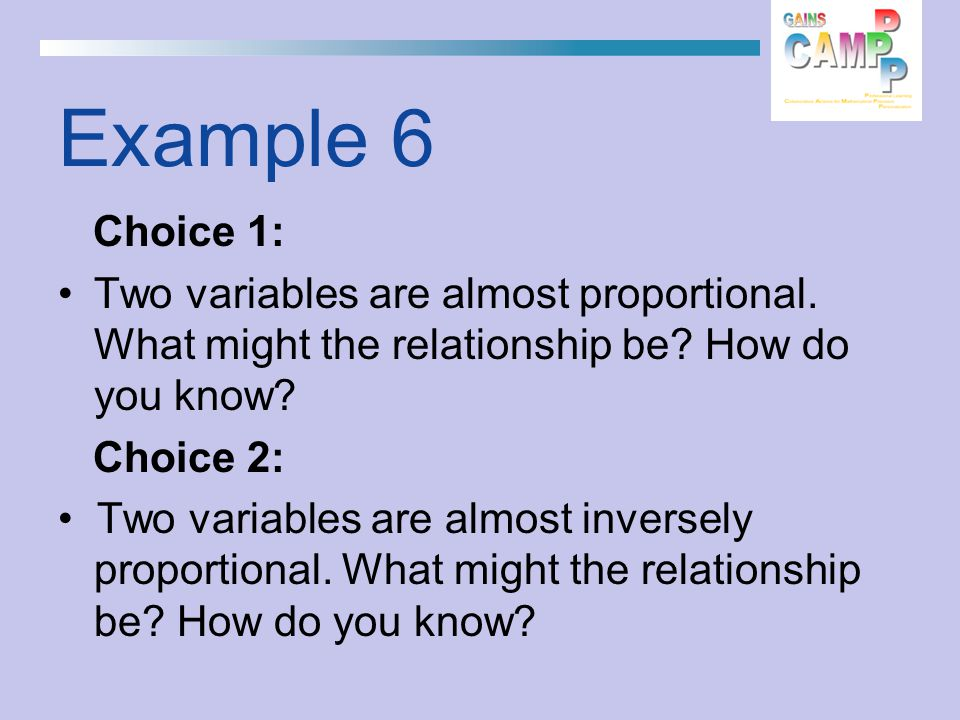Example 6 Choice 1: Two variables are almost proportional.