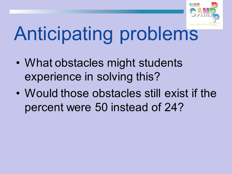 What obstacles might students experience in solving this.
