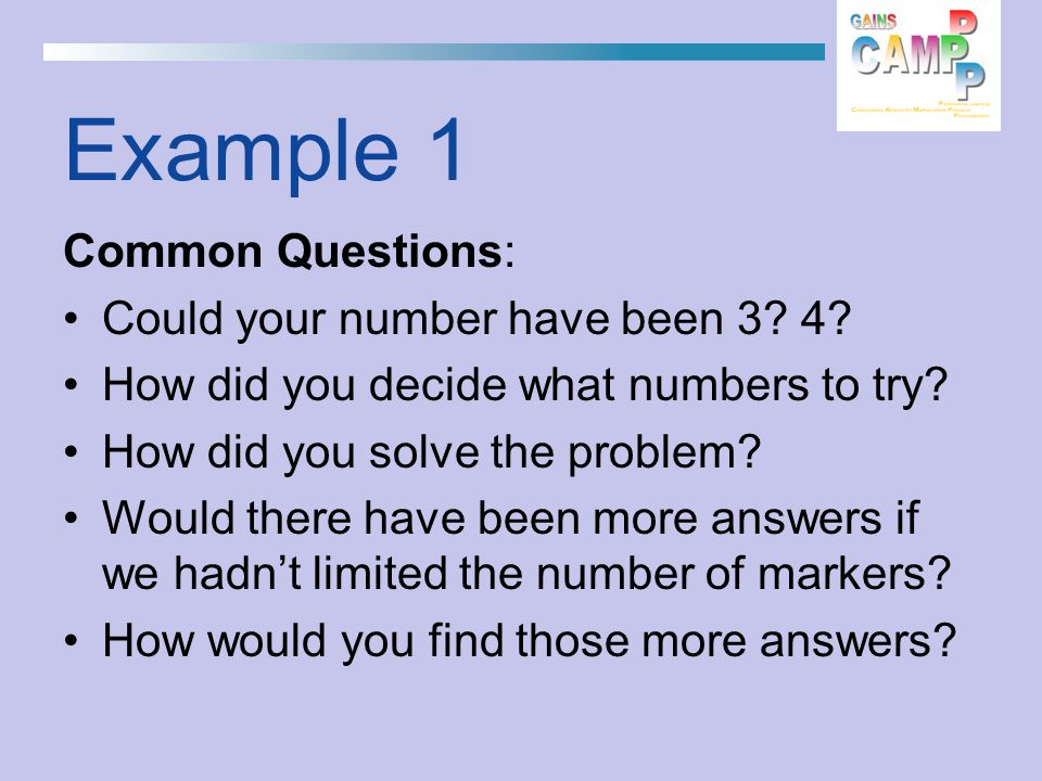 Common Questions: Could your number have been 3. 4.