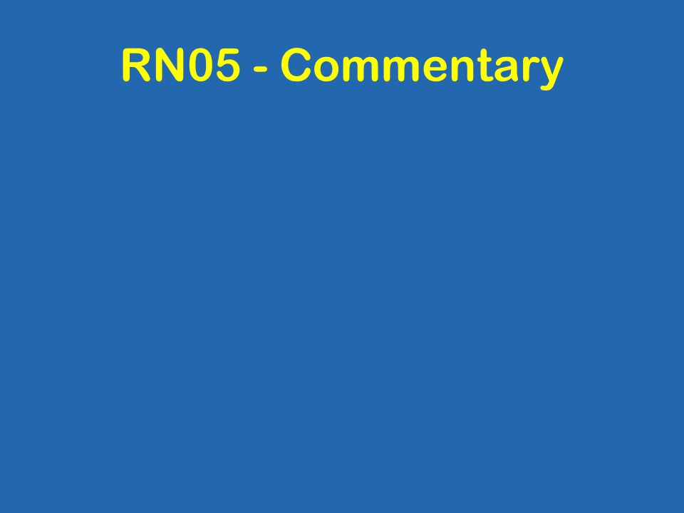 RN05 - Commentary