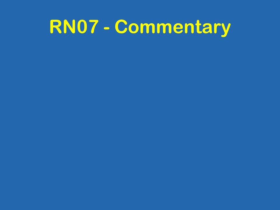 RN07 - Commentary