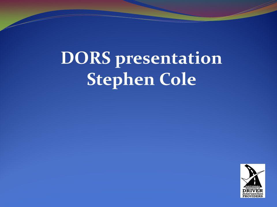 DORS presentation Stephen Cole
