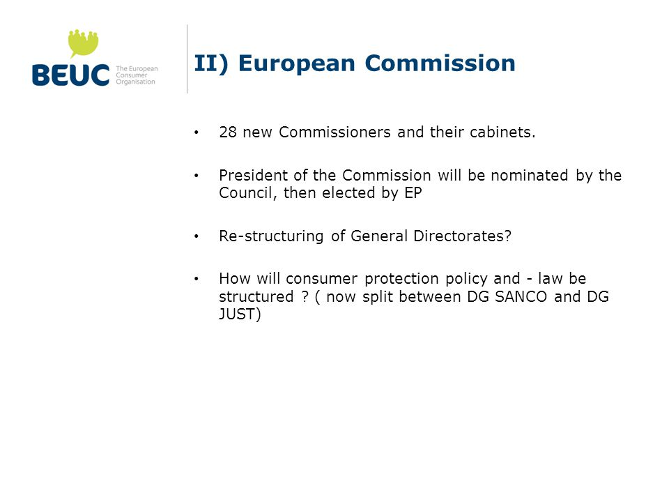 II) European Commission 28 new Commissioners and their cabinets.