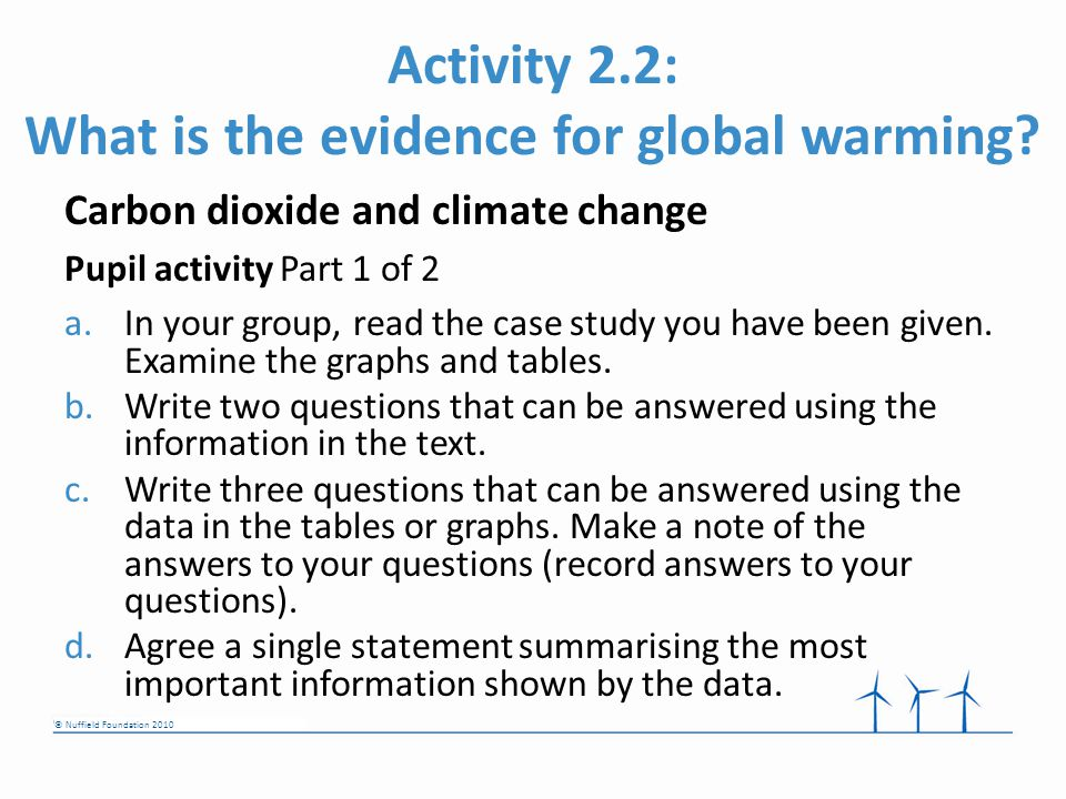 © Nuffield Foundation 2010 Activity 2.2: What is the evidence for global warming.