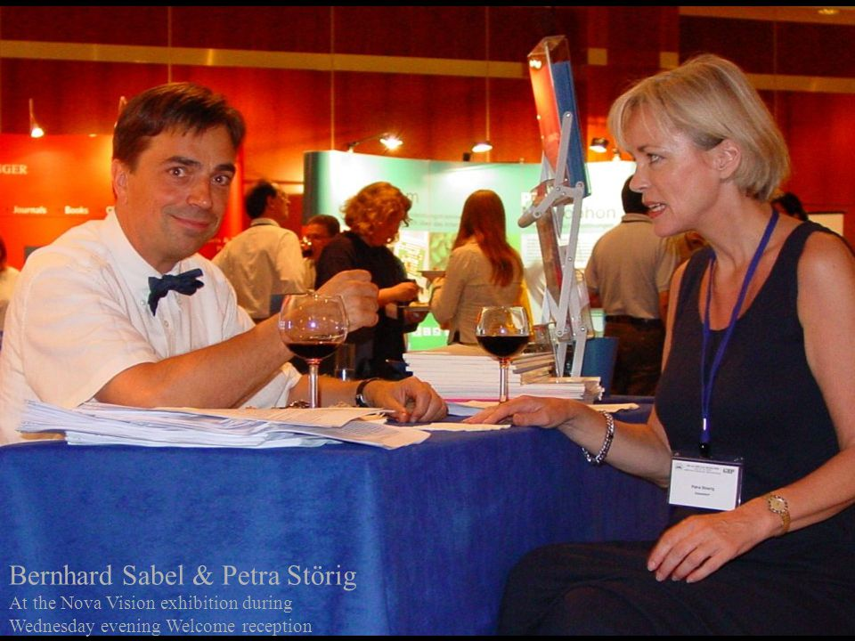 Bernhard Sabel & Petra Störig At the Nova Vision exhibition during Wednesday evening Welcome reception