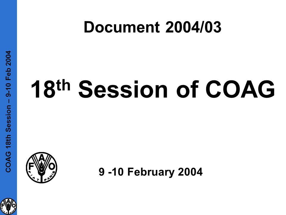 Document 2004/03 18 th Session of COAG 9 -10 February 2004 COAG 18th Session – 9-10 Feb 2004
