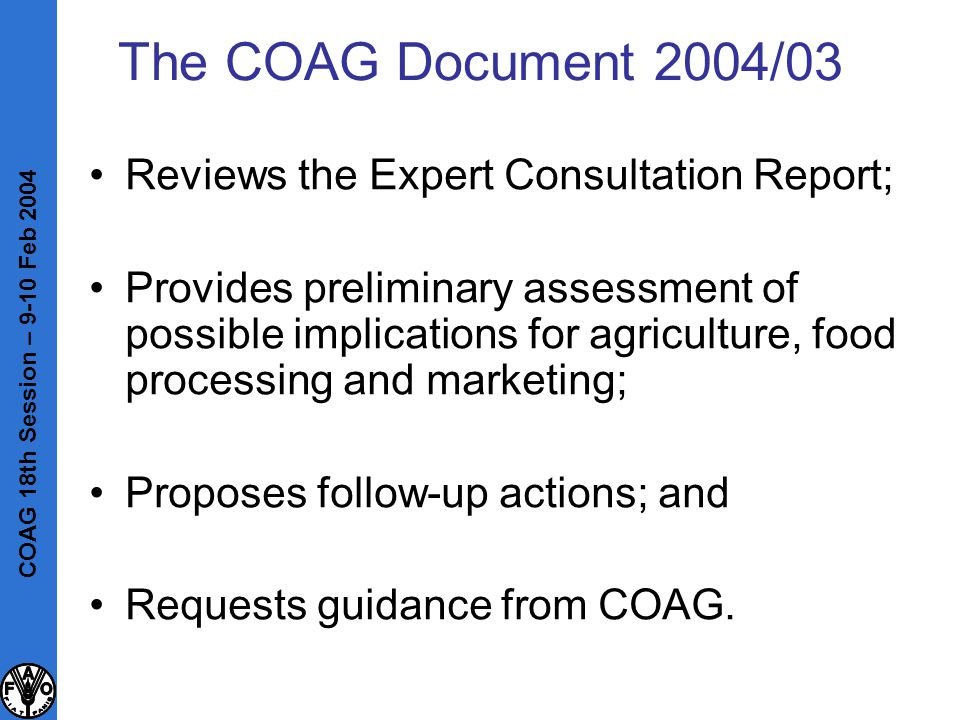 The COAG Document 2004/03 Reviews the Expert Consultation Report; Provides preliminary assessment of possible implications for agriculture, food proce