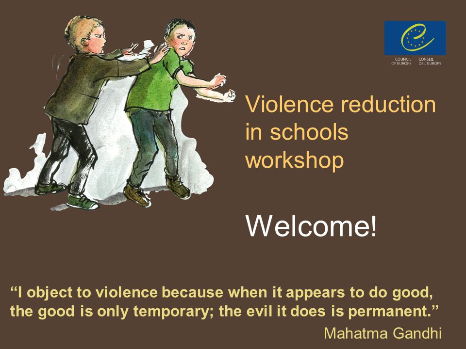 PPT 11 Violence reduction in schools workshop Welcome .