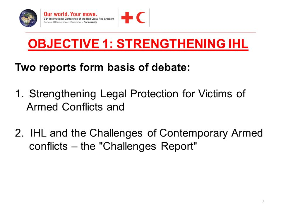 7 Two reports form basis of debate: 1.Strengthening Legal Protection for Victims of Armed Conflicts and 2.