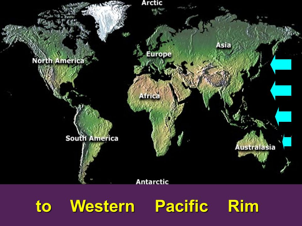to Western Pacific Rim to Western Pacific Rim