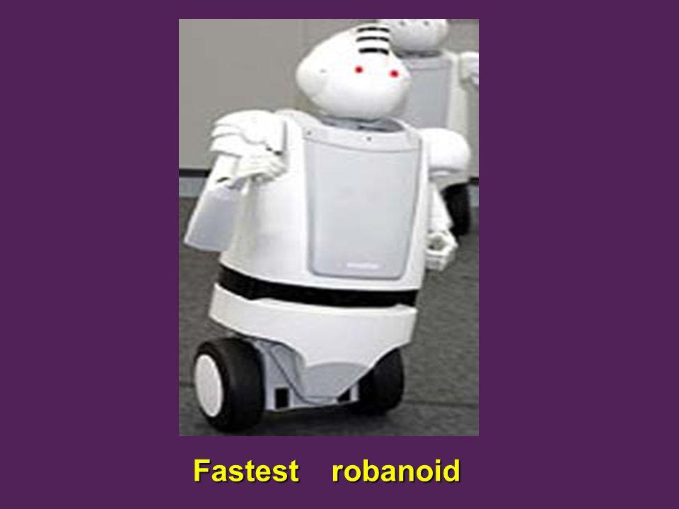 Fastest robanoid