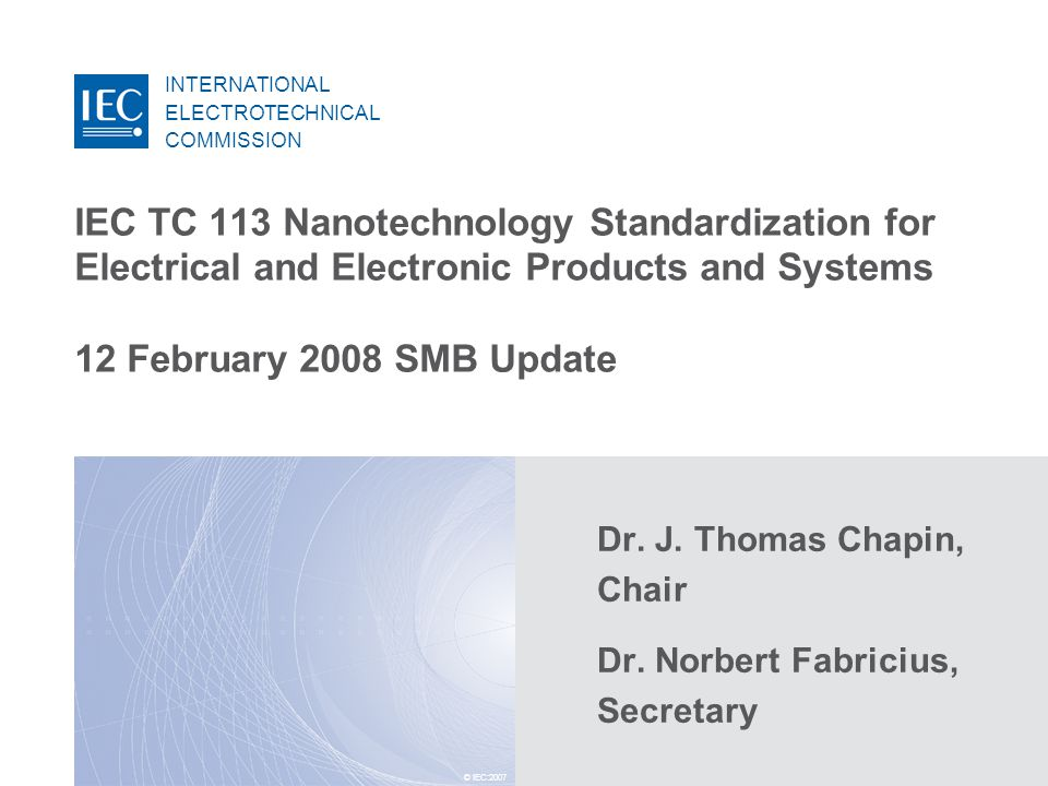2 Standardization of the technologies relevant to electrical and electronic products and systems in the field of nanotechnology in close cooperation with other IEC committees and ISO TC 229.