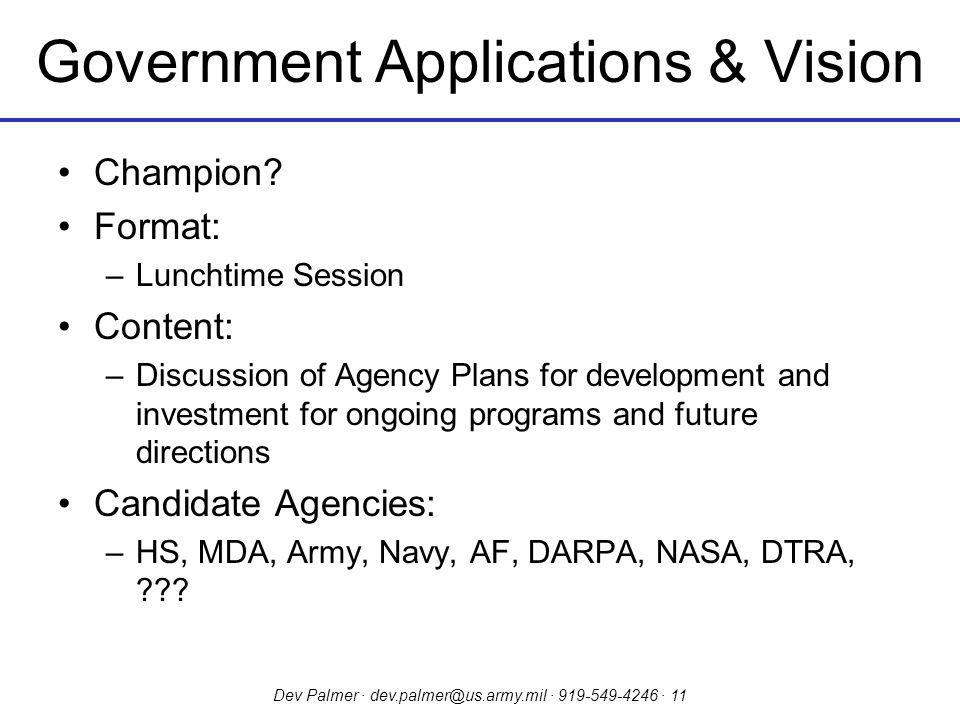 Dev Palmer · dev.palmer@us.army.mil · 919-549-4246 · 11 Government Applications & Vision Champion.