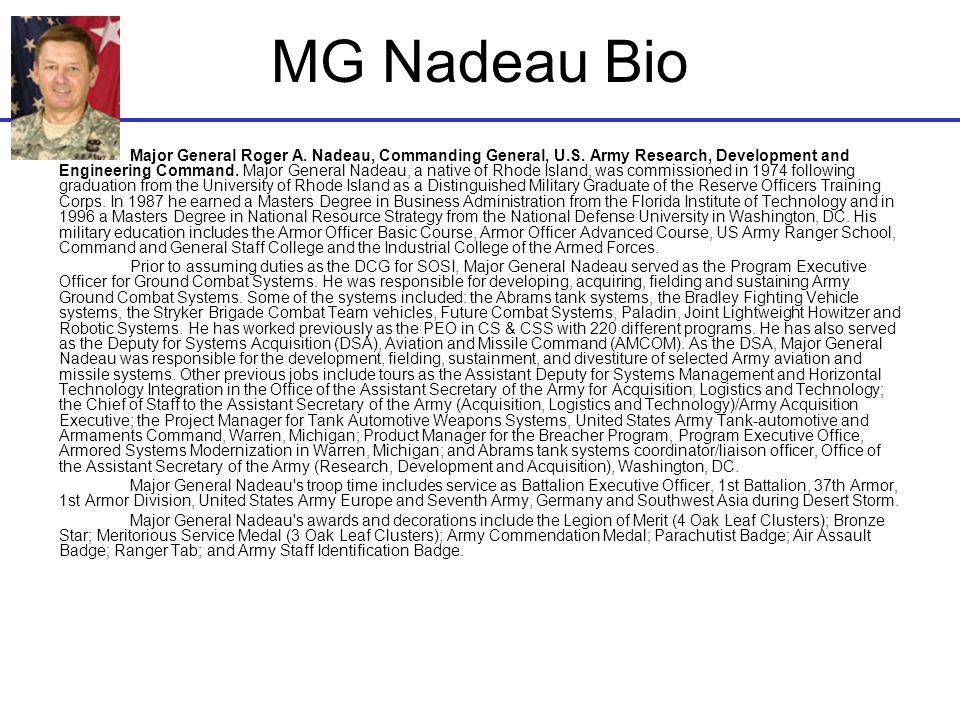 Dev Palmer · dev.palmer@us.army.mil · 919-549-4246 · 9 MG Nadeau Bio Major General Roger A.