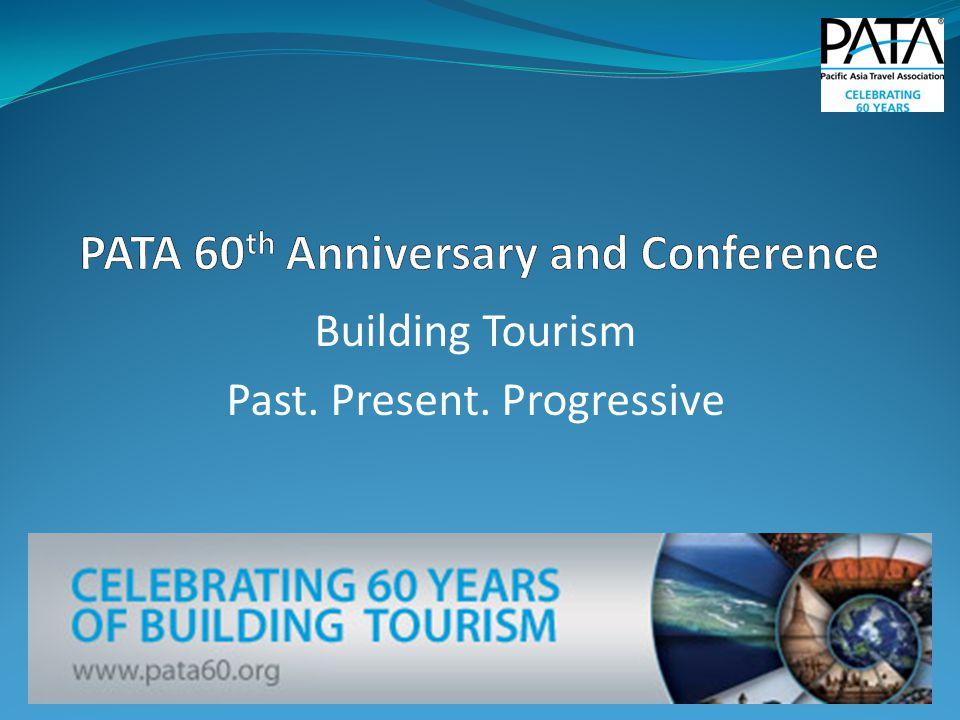 Building Tourism Past. Present. Progressive