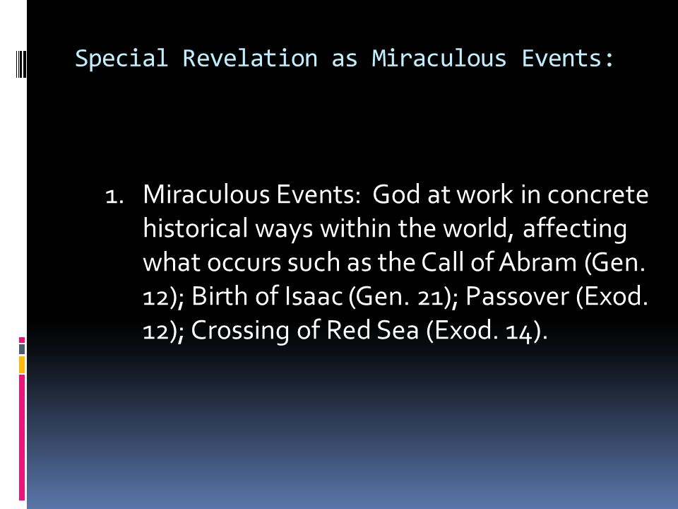 Special Revelation as Divine Speech: 2.Divine Speech: God's Revelation through human language: Example: Audible speech (God speaking to Adam in the garden, Gen.