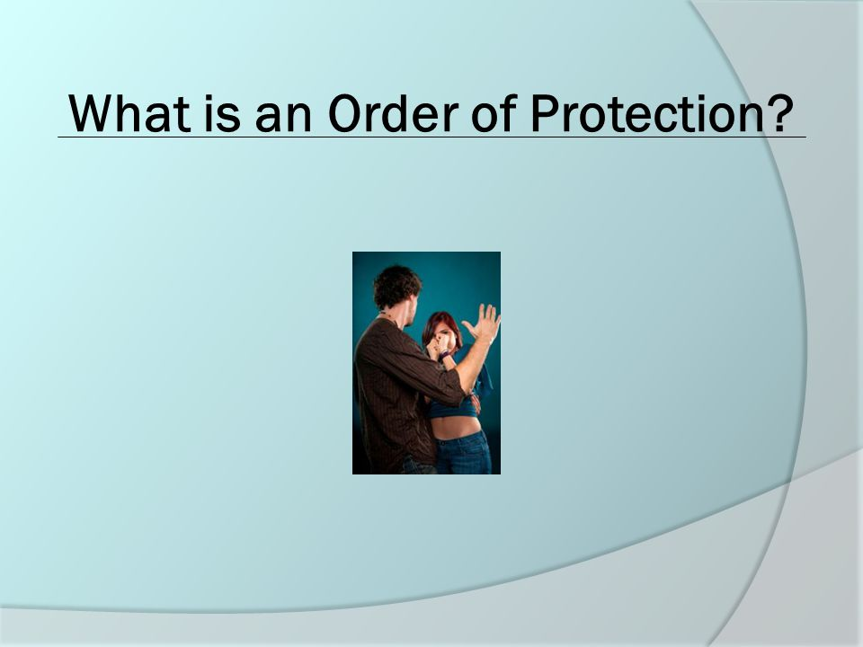 17 REMEDIES in an Order of Protection 6 can be enforced by the police
