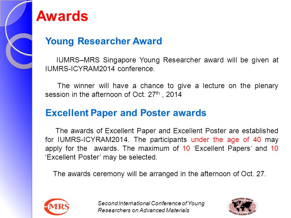 Second International Conference of Young Researchers on Advanced Materials Awards Young Researcher Award IUMRS–MRS Singapore Young Researcher award wi
