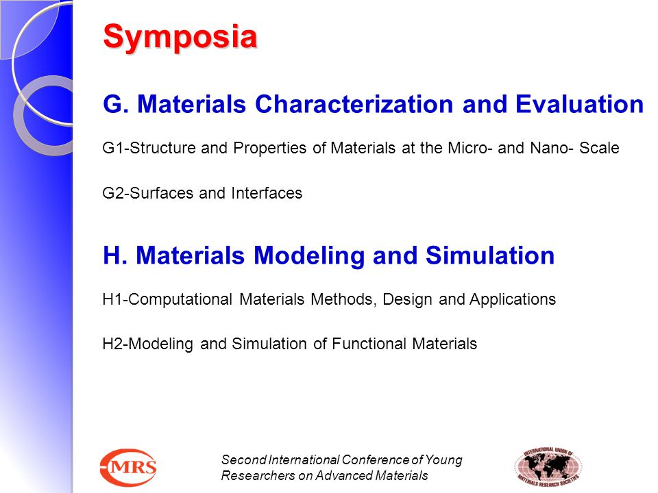 Second International Conference of Young Researchers on Advanced Materials G. Materials Characterization and Evaluation G1-Structure and Properties of