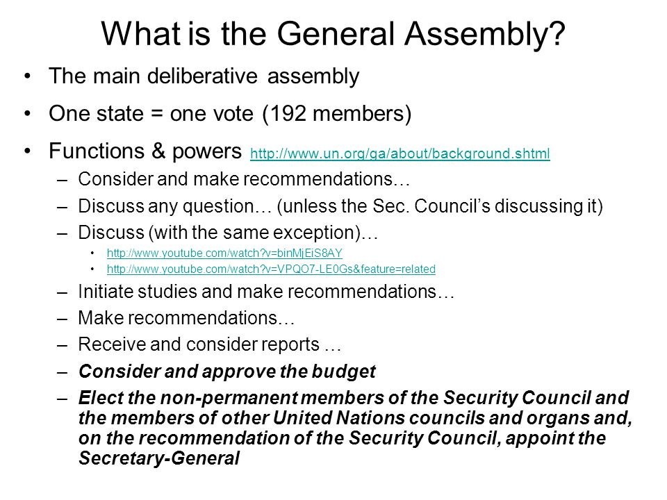 What is the General Assembly.