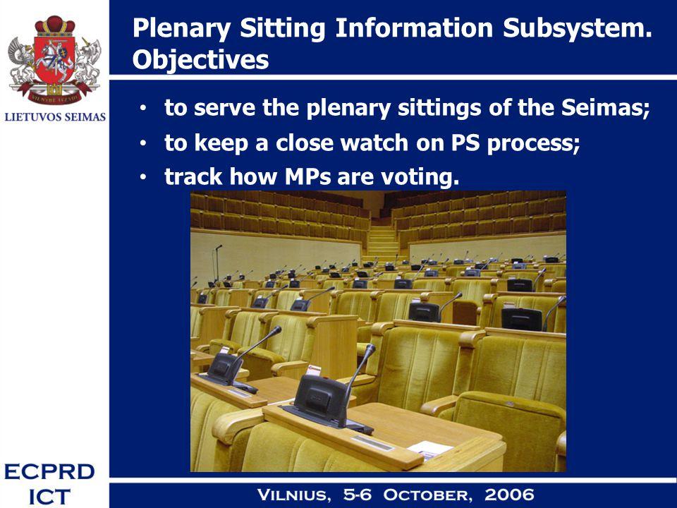 Plenary Sitting Information Subsystem.