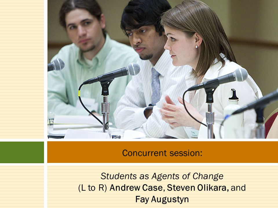 Concurrent session: Students as Agents of Change (L to R) Andrew Case, Steven Olikara, and Fay Augustyn