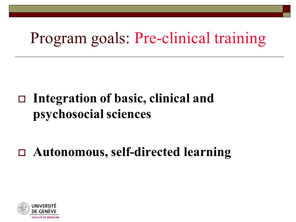 Program evaluation – Overall organization  All unit teaching activities are evaluated by the students  Evaluation of tutors/teachers by students More comprehensive in preclinical than clinical years  System to maximize return rates (average 70 to 90%)  Standardized questionnaire with individual variations  Op-scan readable questionnaires