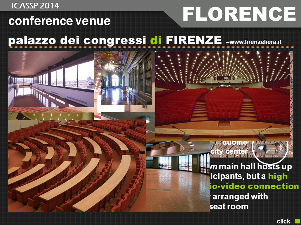 conference venue palazzo dei congressi di FIRENZE –www.firenzefiera.it the auditorium main hall hosts up to 1.000 participants, but a high quality aud