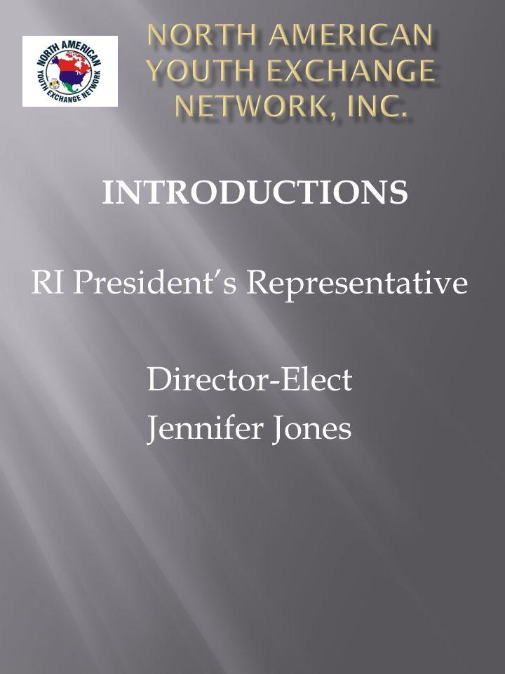 RI President's Representative Director-Elect Jennifer Jones INTRODUCTIONS