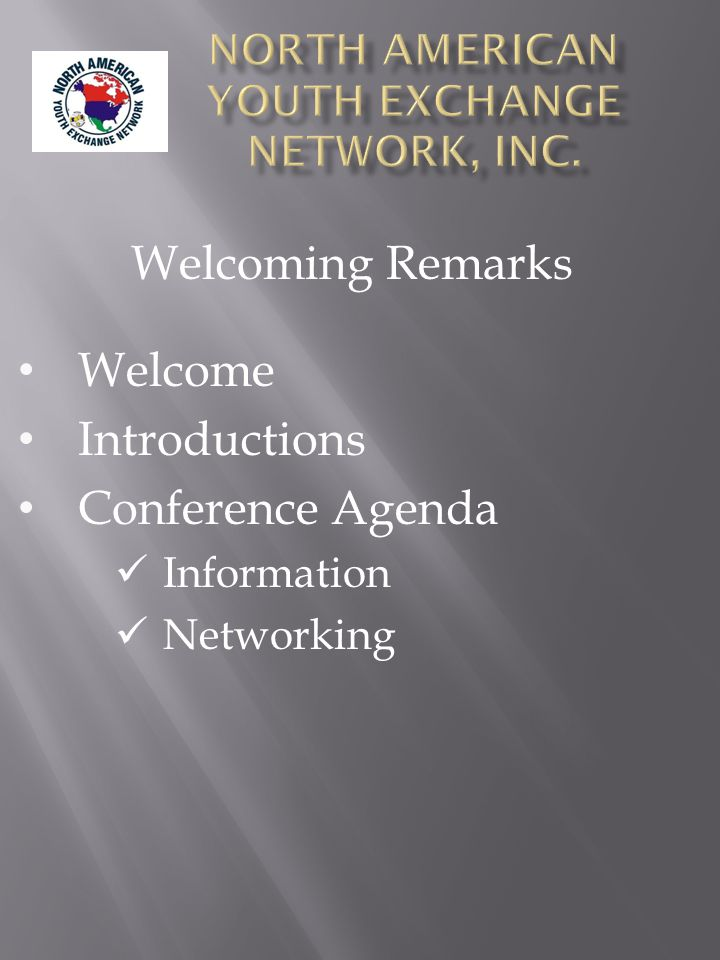 Welcoming Remarks Welcome Introductions Conference Agenda Information Networking
