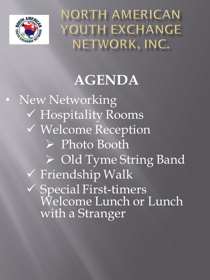 New Networking Hospitality Rooms Welcome Reception  Photo Booth  Old Tyme String Band Friendship Walk Special First-timers Welcome Lunch or Lunch wi
