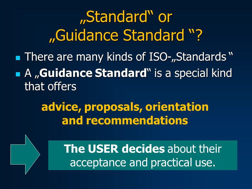 """""""Standard or """"Guidance Standard ."""
