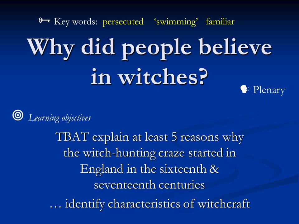Why did people believe in witches.