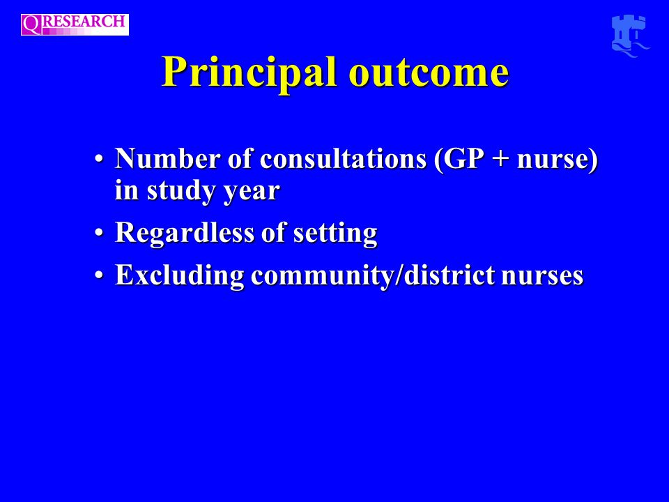 Principal outcome Number of consultations (GP + nurse) in study yearNumber of consultations (GP + nurse) in study year Regardless of settingRegardless of setting Excluding community/district nursesExcluding community/district nurses