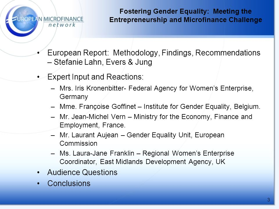 3 European Report: Methodology, Findings, Recommendations – Stefanie Lahn, Evers & Jung Expert Input and Reactions: –Mrs.