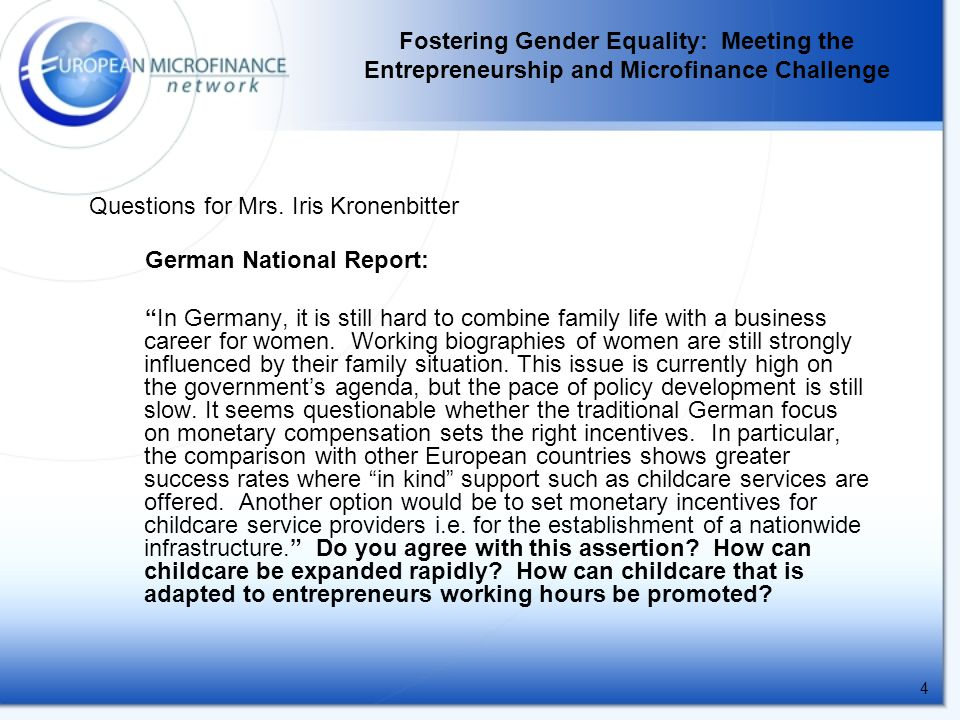4 German National Report: In Germany, it is still hard to combine family life with a business career for women.