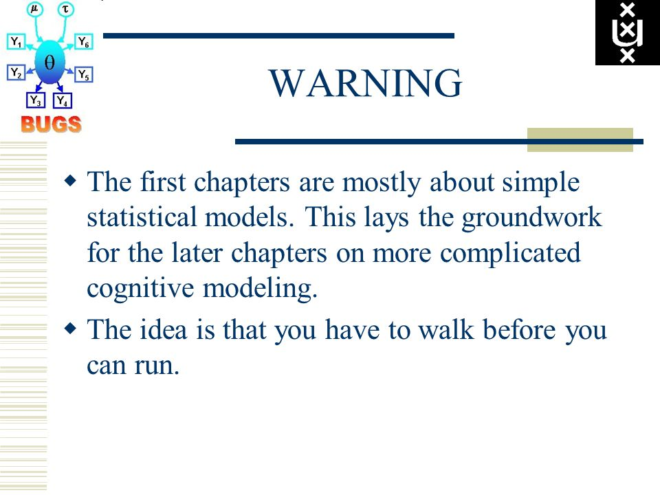 WARNING  The first chapters are mostly about simple statistical models.