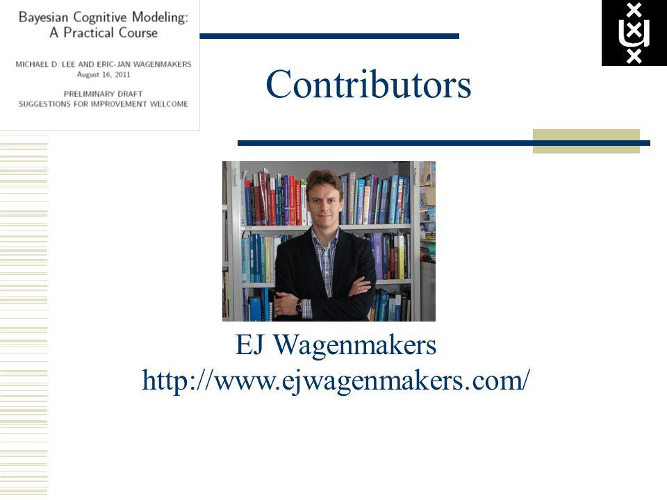 Contributors EJ Wagenmakers http://www.ejwagenmakers.com/