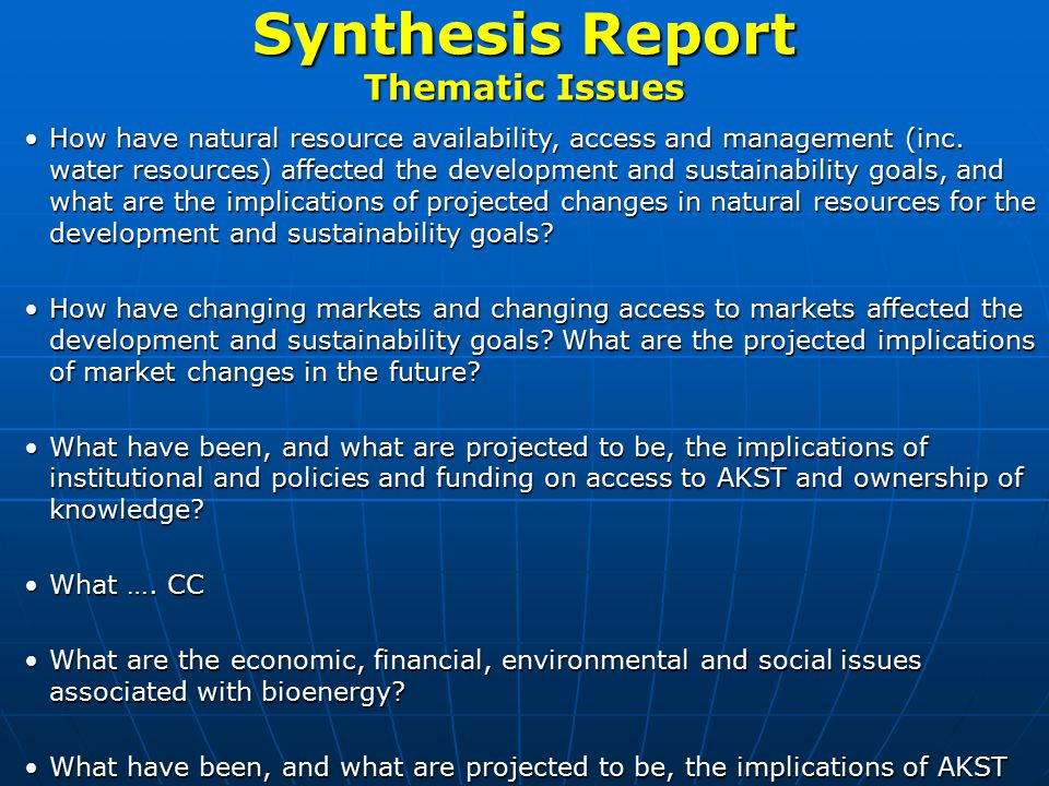 Synthesis Report Thematic Issues How have natural resource availability, access and management (inc.