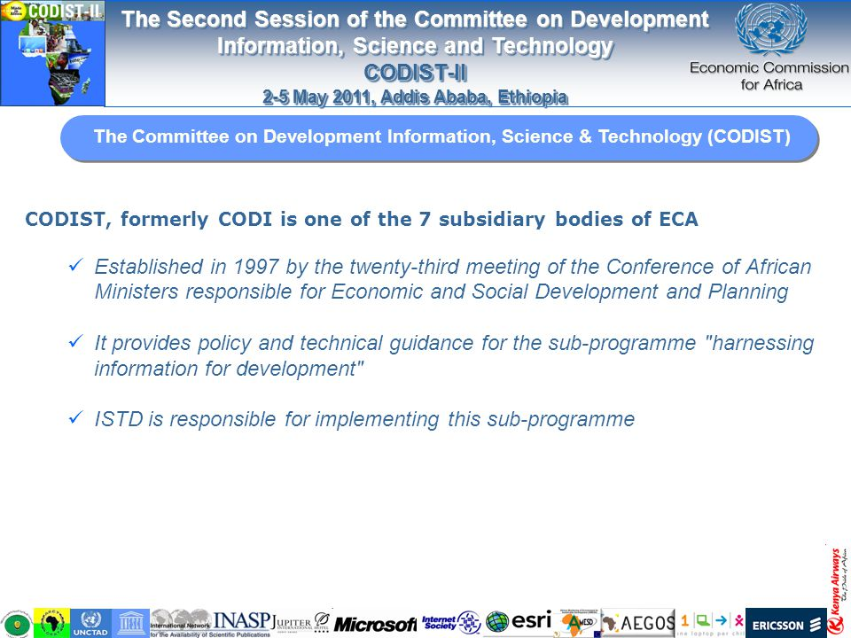 The Second Session of the Committee on Development Information, Science and Technology CODIST-II 2-5 May 2011, Addis Ababa, Ethiopia The Second Sessio
