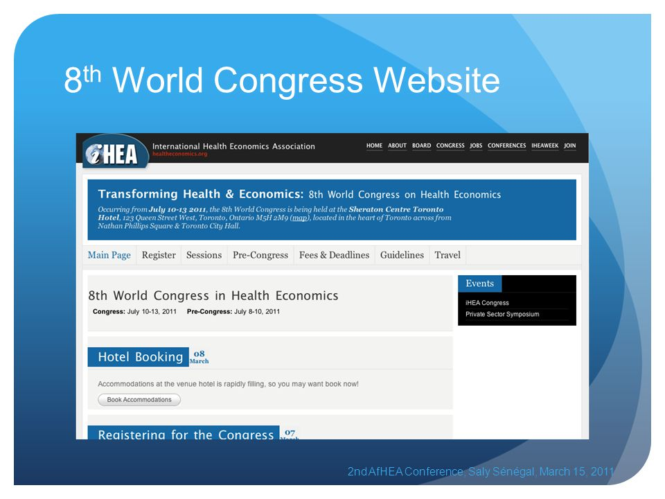 8 th World Congress Website 2nd AfHEA Conference, Saly Sénégal, March 15, 2011