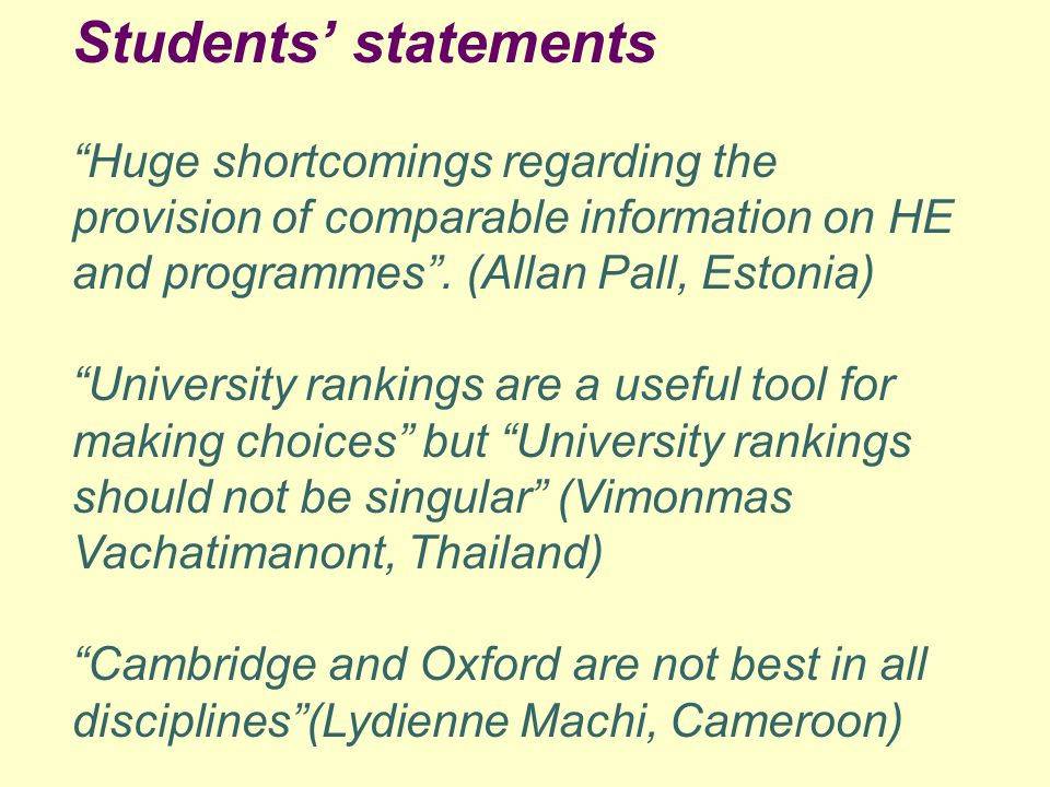 "Students' statements ""Huge shortcomings regarding the provision of comparable information on HE and programmes"". (Allan Pall, Estonia) ""University ran"