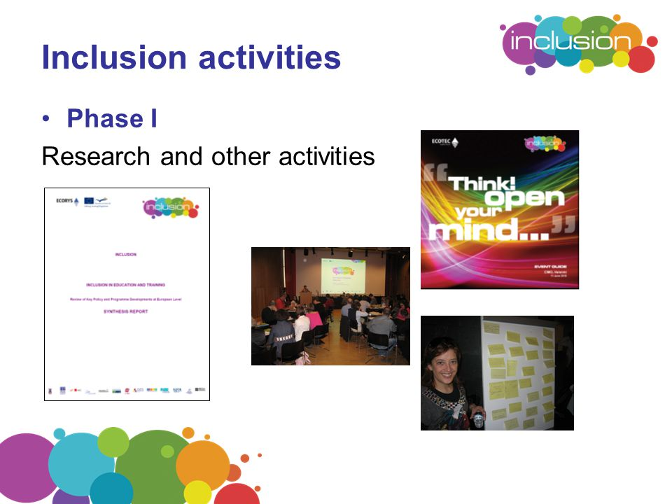 Inclusion activities Phase I Research and other activities