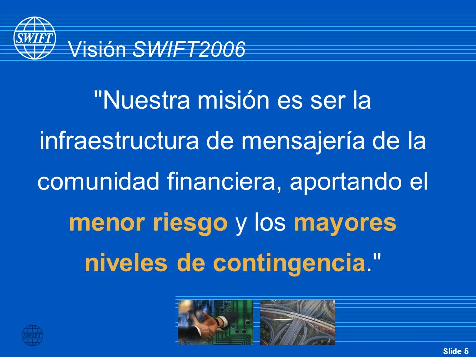 Slide 56 Corporates on SWIFT by industry sector (6/6) Software  SAP  Synergex Telecom Services  France Telecom  Telkom  UNI 2