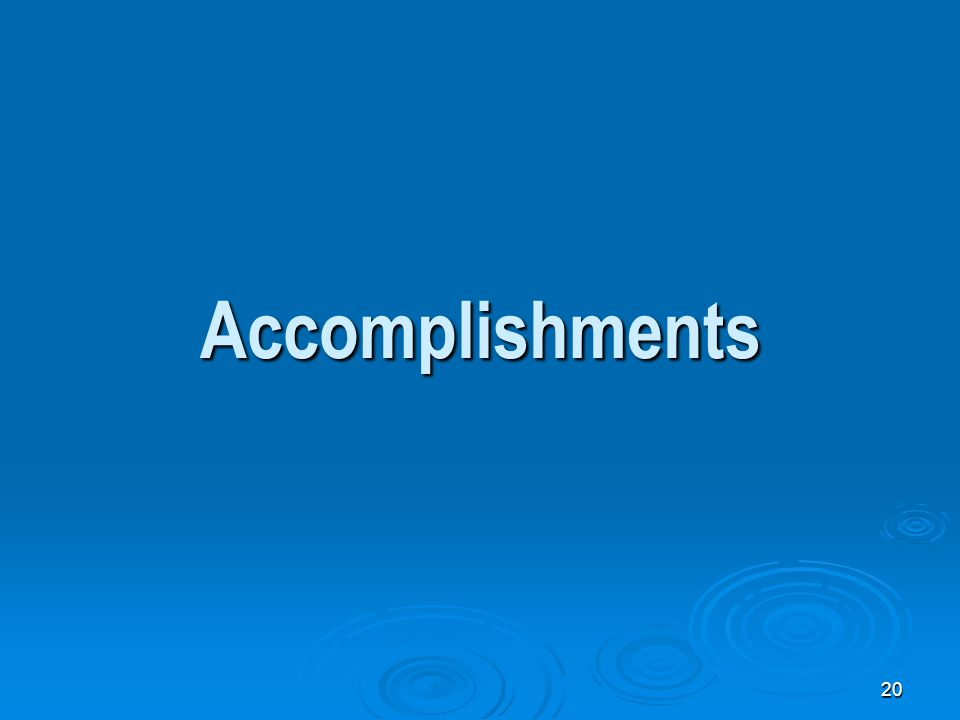 20 Accomplishments
