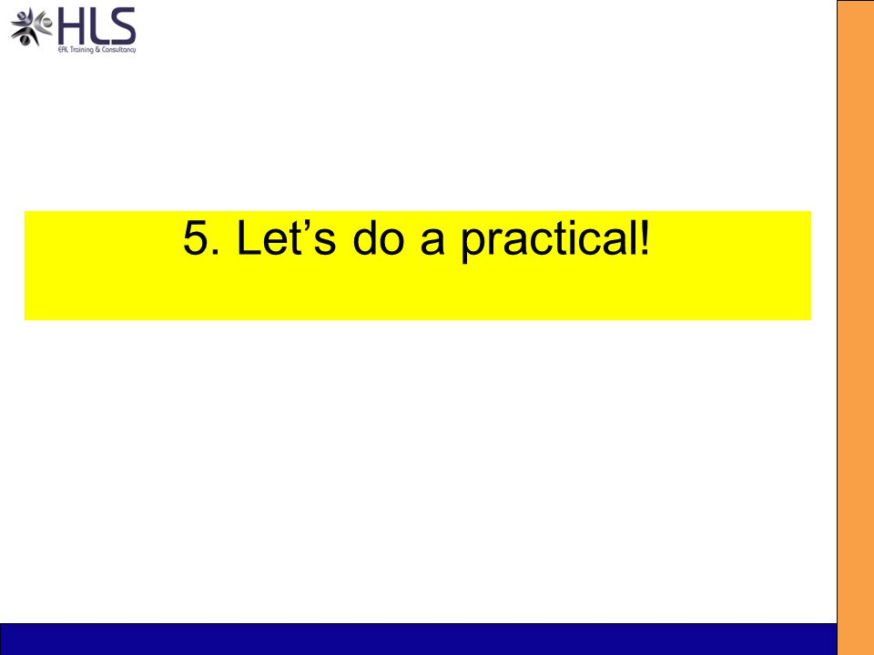 5. Let's do a practical!